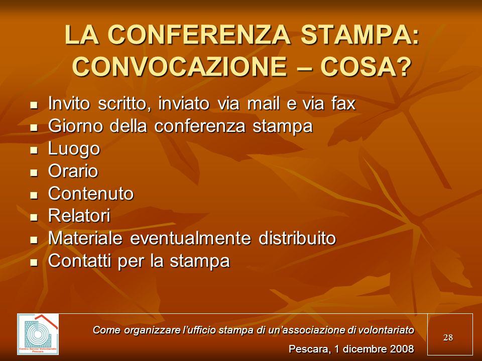 28 LA CONFERENZA STAMPA: CONVOCAZIONE – COSA.