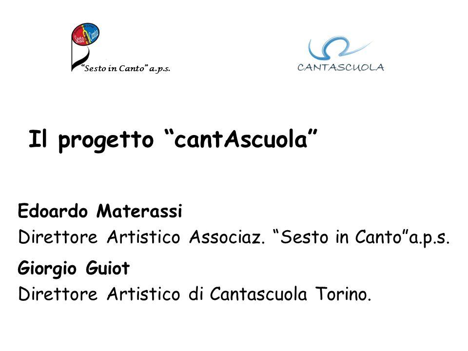 Il progetto cantAscuola Edoardo Materassi Direttore Artistico Associaz.