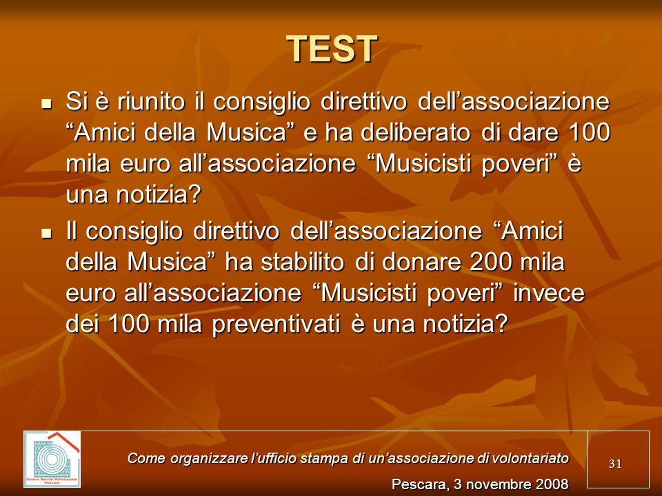 31 TEST Si è riunito il consiglio direttivo dellassociazione Amici della Musica e ha deliberato di dare 100 mila euro allassociazione Musicisti poveri