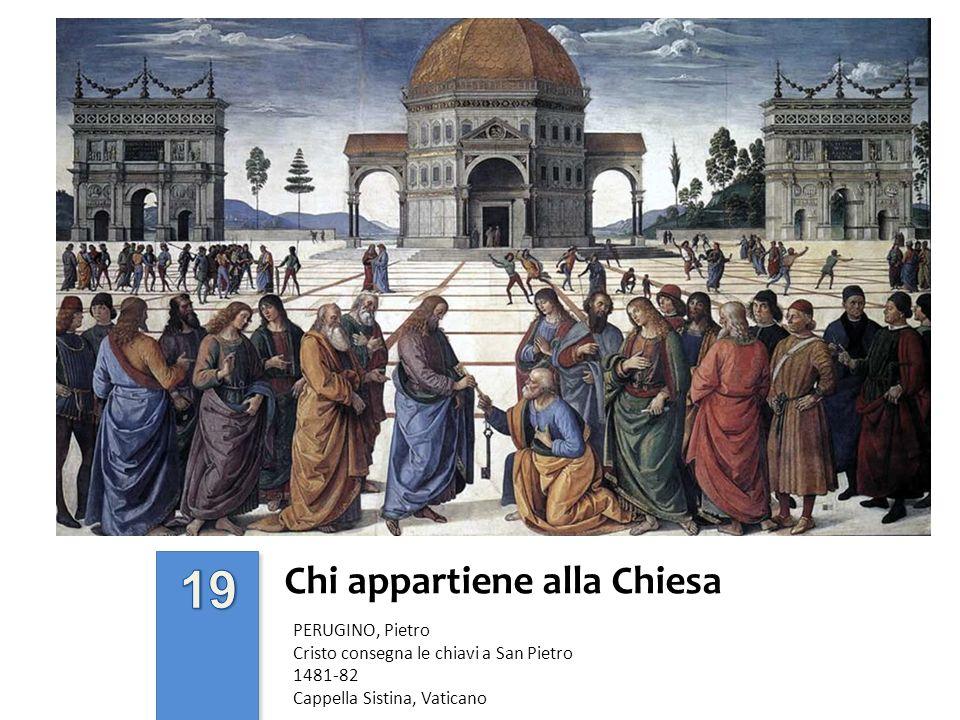 Chi appartiene alla Chiesa PERUGINO, Pietro Cristo consegna le chiavi a San Pietro 1481-82 Cappella Sistina, Vaticano