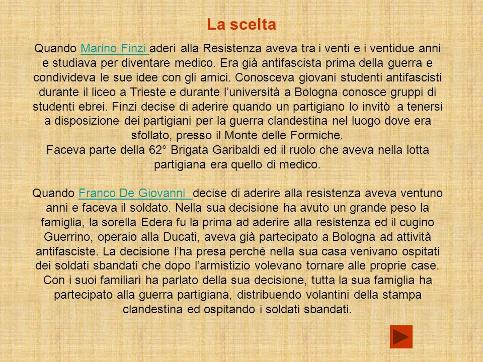 La scelta Quando Marino Finzi aderì alla Resistenza aveva tra i venti e i ventidue anni e studiava per diventare medico.