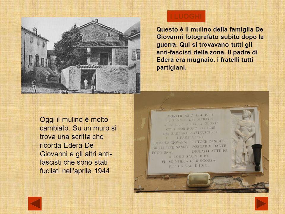 I LUOGHI Questo è il mulino della famiglia De Giovanni fotografato subito dopo la guerra.