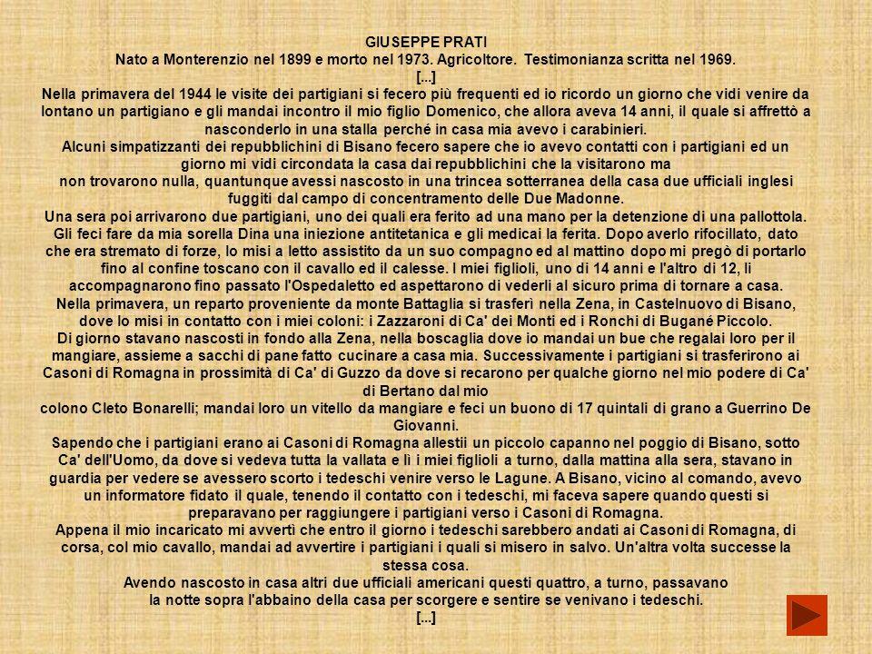 GIUSEPPE PRATI Nato a Monterenzio nel 1899 e morto nel 1973.