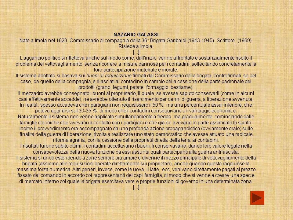 NAZARIO GALASSI Nato a Imola nel 1923.