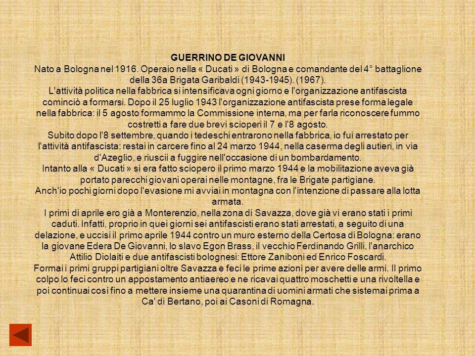 GUERRINO DE GIOVANNI Nato a Bologna nel 1916.