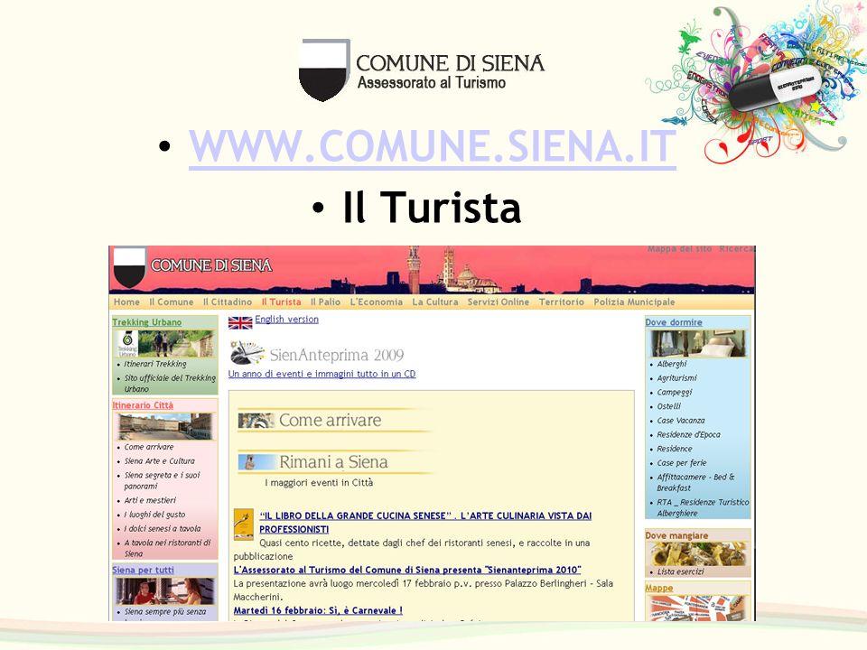 WWW.COMUNE.SIENA.IT Il Turista