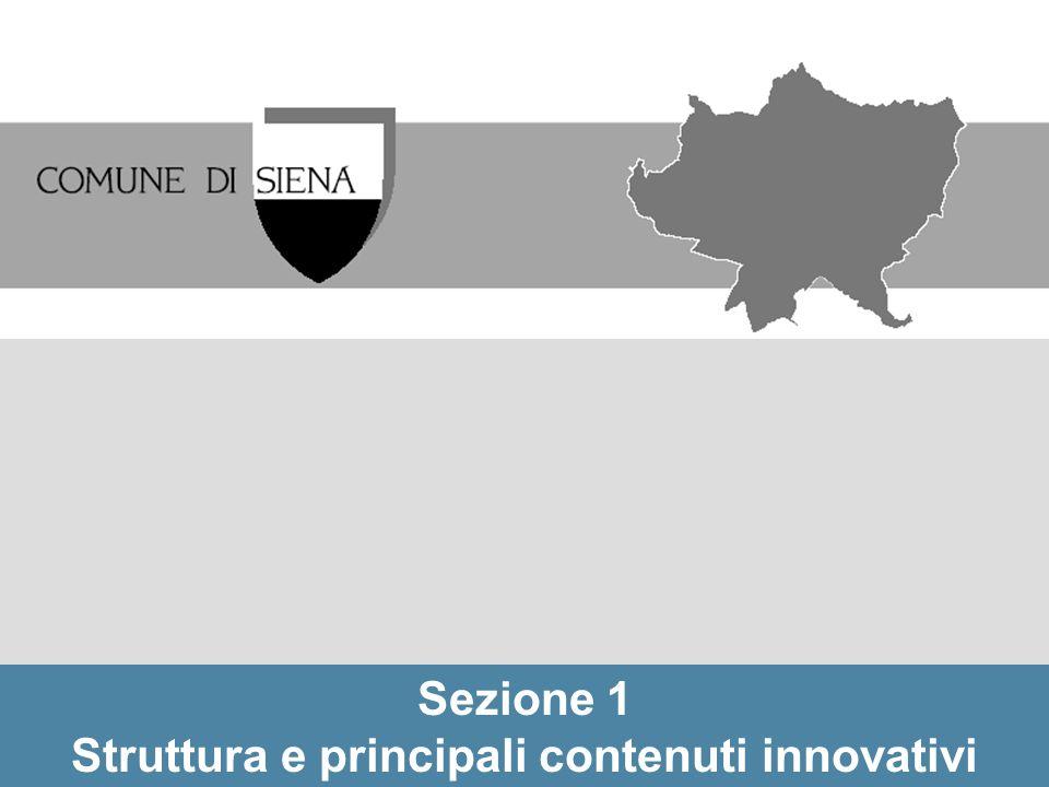 Sezione 1 Struttura e principali contenuti innovativi