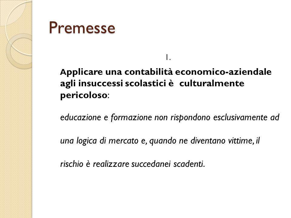 Premesse 1.