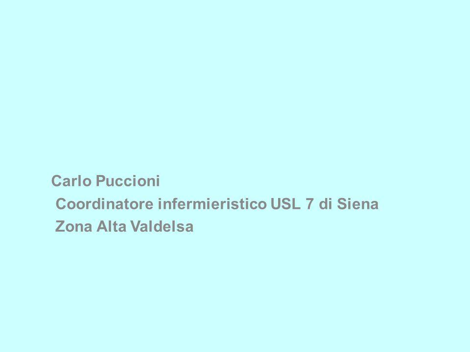 8 Il progetto Case Manager è stato inserito negli obiettivi di sviluppo del Dipartimento di Salute Mentale della Azienda USL 7 di Siena nel 2009.