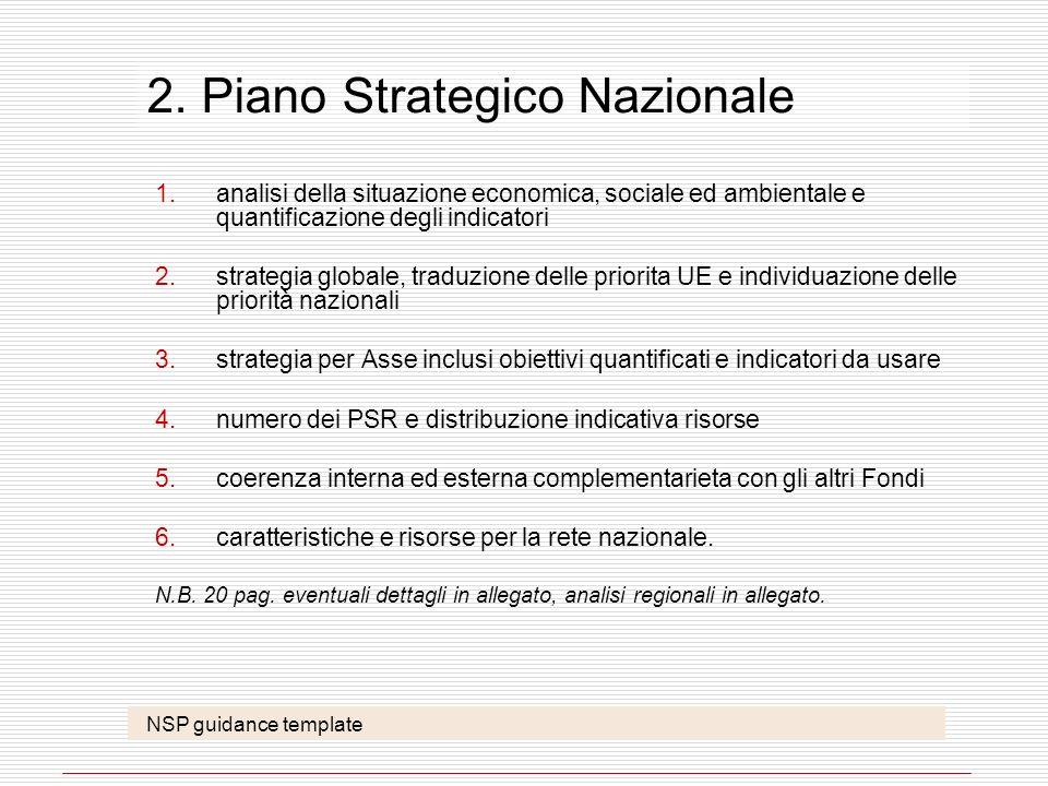 2. Piano Strategico Nazionale 1.analisi della situazione economica, sociale ed ambientale e quantificazione degli indicatori 2.strategia globale, trad