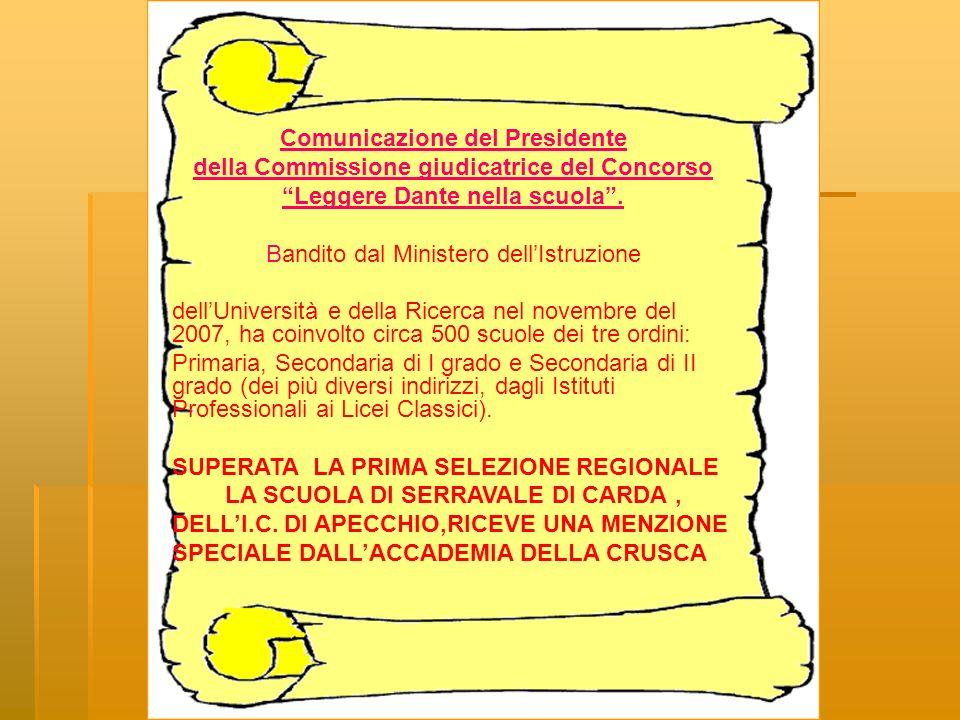 Comunicazione del Presidente della Commissione giudicatrice del Concorso Leggere Dante nella scuola. Bandito dal Ministero dellIstruzione dellUniversi
