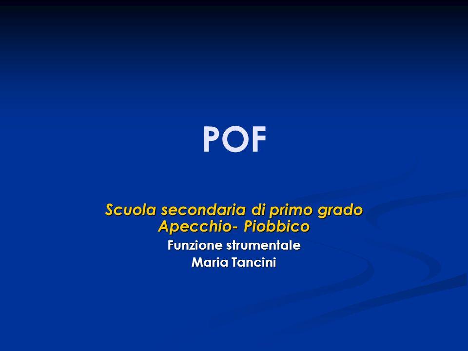 POF Scuola secondaria di primo grado Apecchio- Piobbico Funzione strumentale Maria Tancini