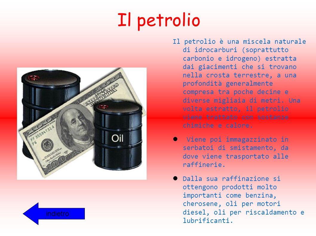 Il petrolio Il petrolio è una miscela naturale di idrocarburi (soprattutto carbonio e idrogeno) estratta dai giacimenti che si trovano nella crosta terrestre, a una profondità generalmente compresa tra poche decine e diverse migliaia di metri.