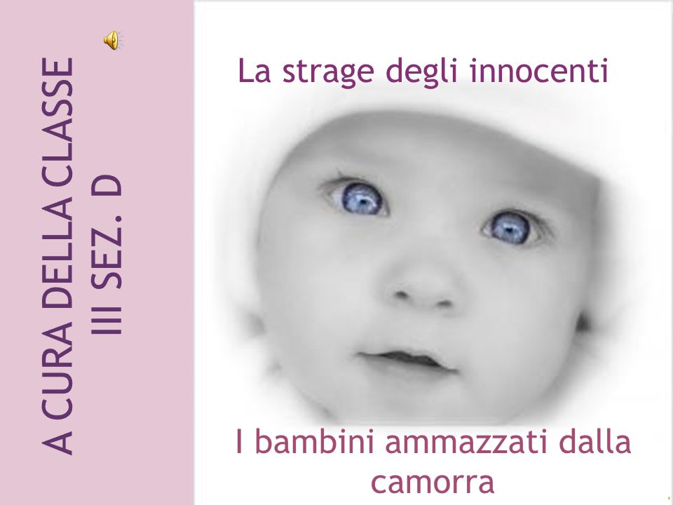 Fu uccisa a Napoli nel quartiere Forcella, il 27 settembre del 2004.