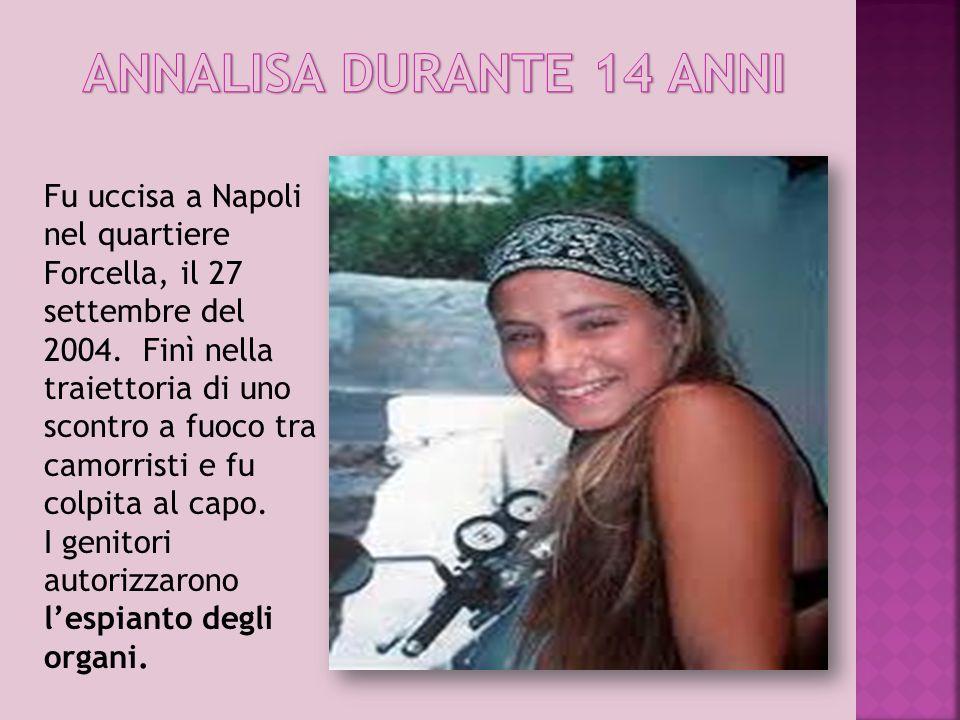 Fu uccisa a Napoli nel quartiere Forcella, il 27 settembre del 2004. Finì nella traiettoria di uno scontro a fuoco tra camorristi e fu colpita al capo