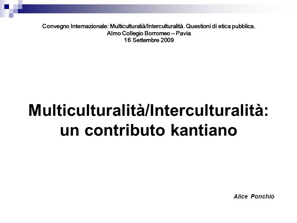 Convegno Internazionale: Multiculturalià/Interculturalità.