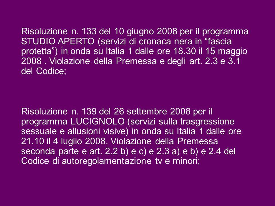 Risoluzione n. 139 del 26 settembre 2008 per il programma LUCIGNOLO (servizi sulla trasgressione sessuale e allusioni visive) in onda su Italia 1 dall