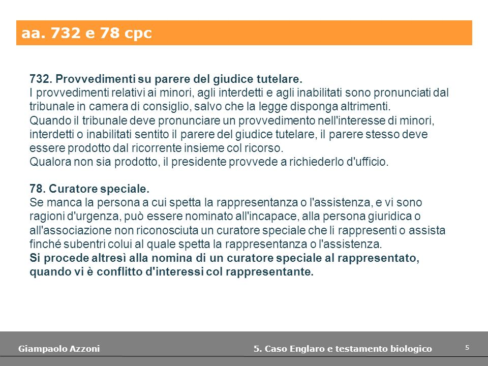 16 Giampaolo Azzoni 5.Caso Englaro e testamento biologico Cass.