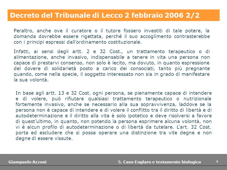 17 Giampaolo Azzoni 5.Caso Englaro e testamento biologico Cass.