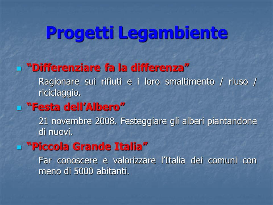Progetti Legambiente Differenziare fa la differenza Differenziare fa la differenza Ragionare sui rifiuti e i loro smaltimento / riuso / riciclaggio. F