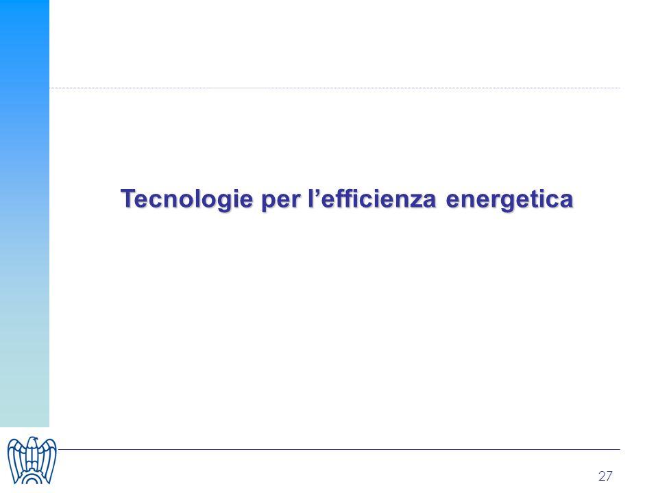 27 Tecnologie per lefficienza energetica