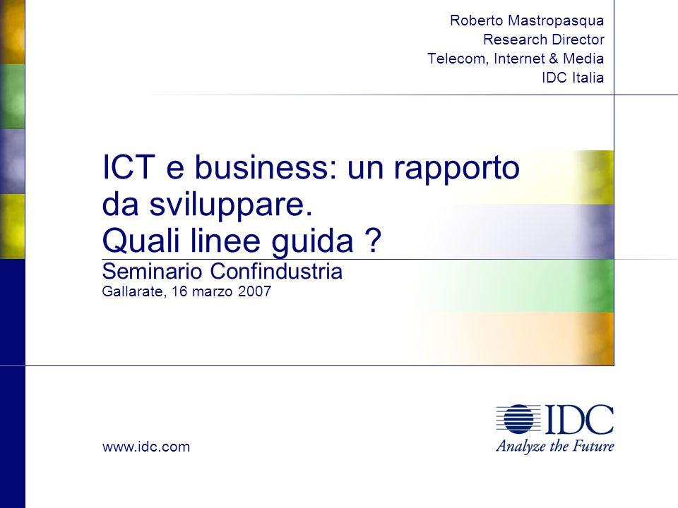 www.idc.com ICT e business: un rapporto da sviluppare.