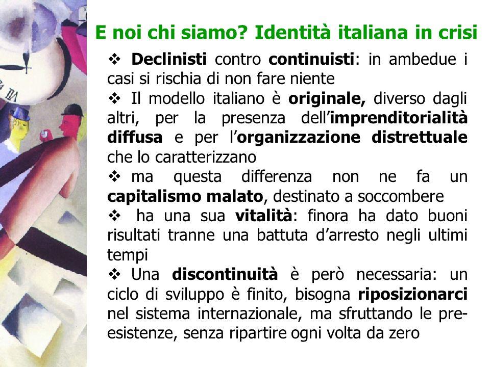Declinisti contro continuisti: in ambedue i casi si rischia di non fare niente Il modello italiano è originale, diverso dagli altri, per la presenza d