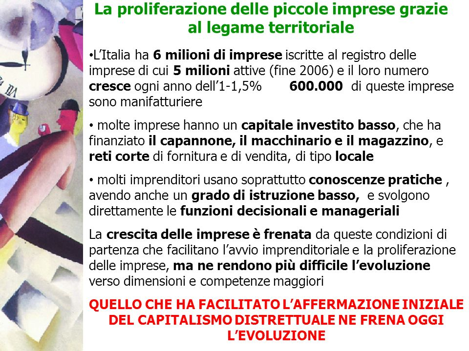 LItalia ha 6 milioni di imprese iscritte al registro delle imprese di cui 5 milioni attive (fine 2006) e il loro numero cresce ogni anno dell1-1,5% 60