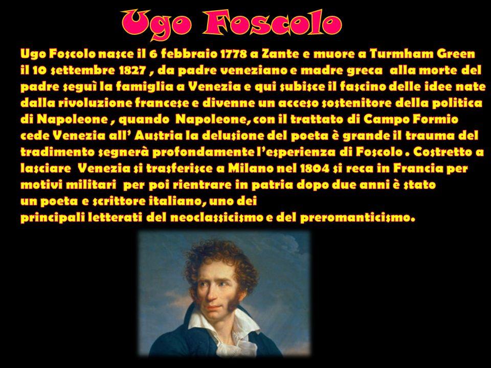 A ZACINTO A Zacinto è uno dei più celebri sonetti della produzione di Ugo Foscolo, scritto nel 1803 a Milano.