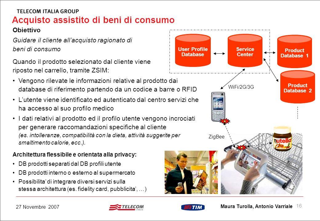 15 Maura Turolla, Antonio Varriale 27 Novembre 2007 Gestione Magazzino GDO: WAL*MART Stores, Inc. Benefici nei supermercati Eliminazione della coda al