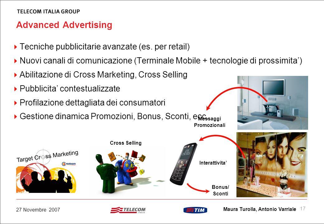 16 Maura Turolla, Antonio Varriale 27 Novembre 2007 Acquisto assistito di beni di consumo Product Database 1 User Profile Database Obiettivo Guidare i