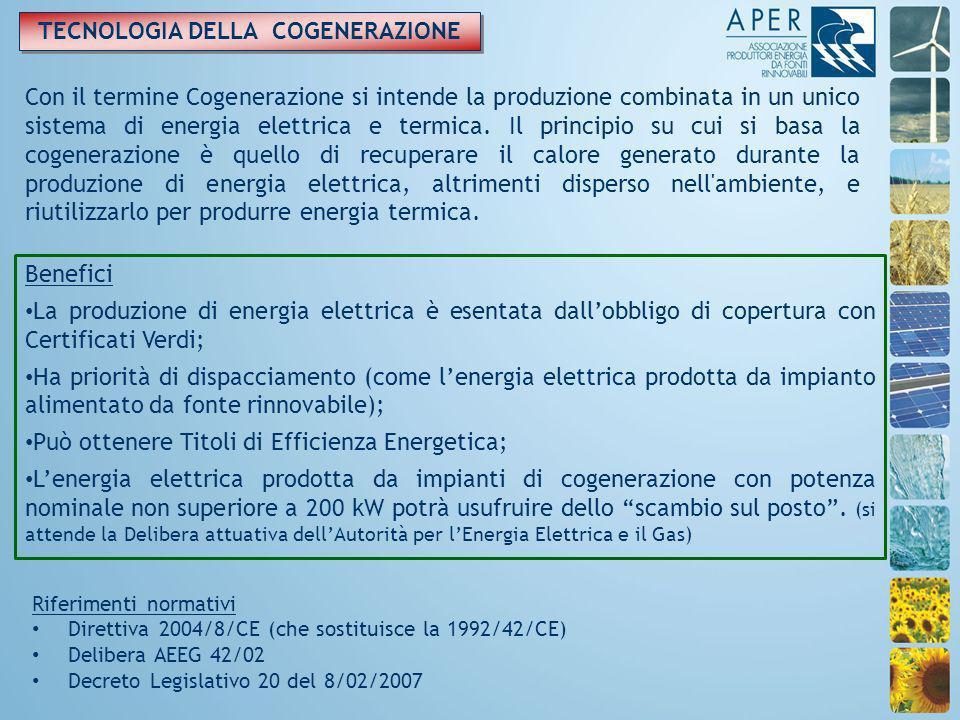 TECNOLOGIA DELLA COGENERAZIONE Con il termine Cogenerazione si intende la produzione combinata in un unico sistema di energia elettrica e termica.