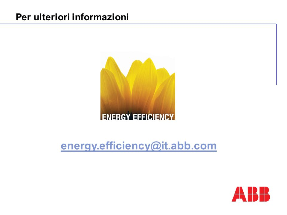 energy.efficiency@it.abb.com Per ulteriori informazioni