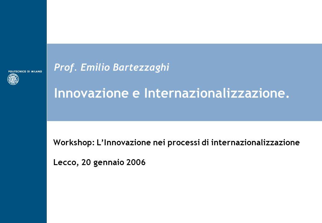 Prof. Emilio Bartezzaghi Innovazione e Internazionalizzazione.