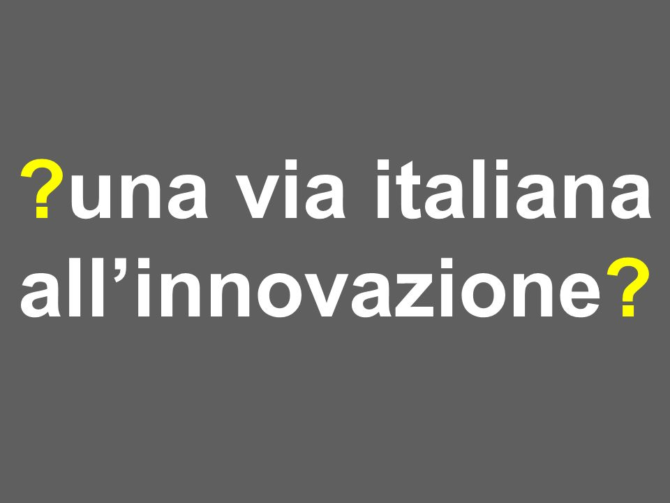 una via italiana allinnovazione