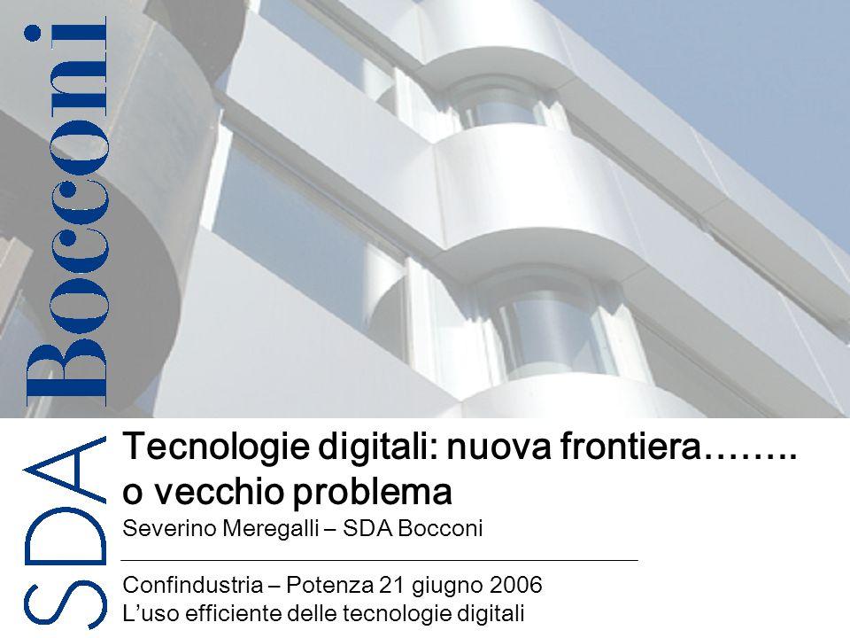 Copyright SDA Bocconi 2005 Titolo della presentazione 1 Tecnologie digitali: nuova frontiera……..