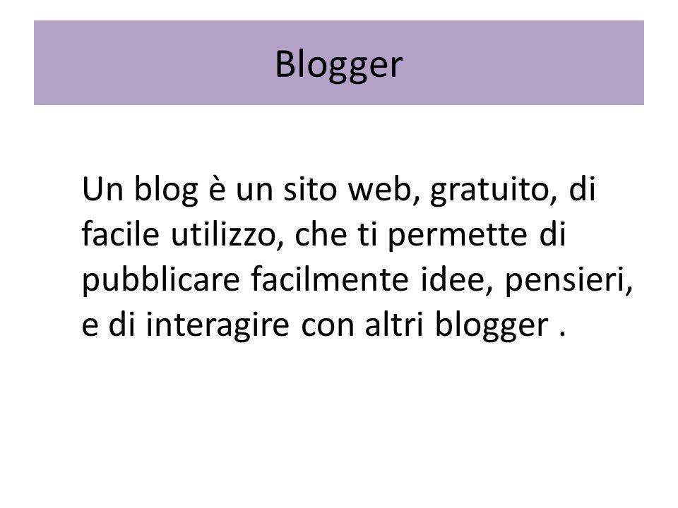 Un blog è un sito web, gratuito, di facile utilizzo, che ti permette di pubblicare facilmente idee, pensieri, e di interagire con altri blogger.
