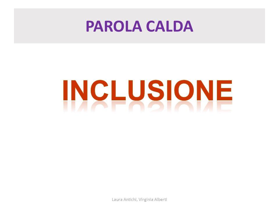 PAROLA CALDA Laura Antichi, Virginia Alberti