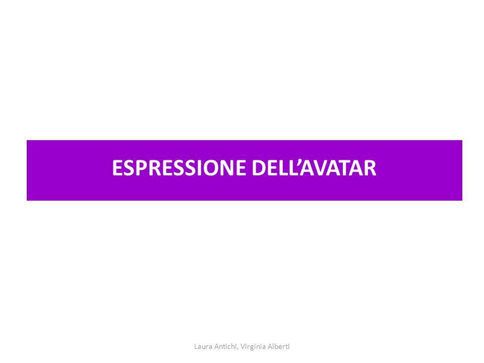ESPRESSIONE DELLAVATAR Laura Antichi, Virginia Alberti