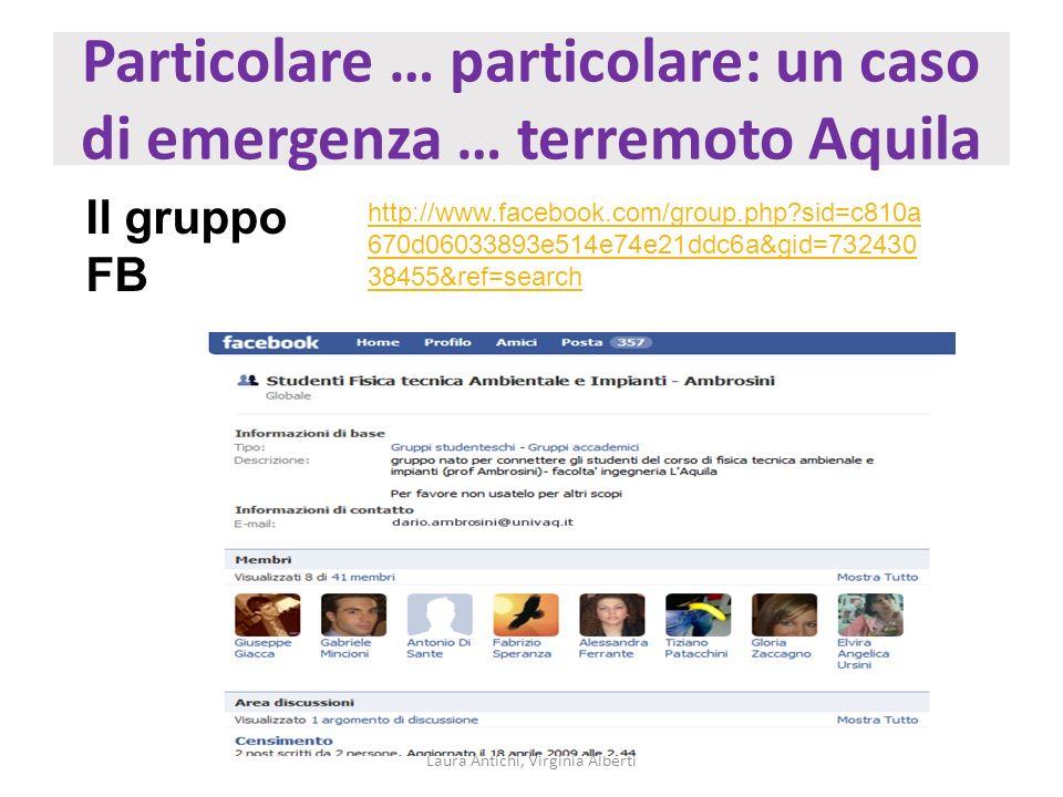 Particolare … particolare: un caso di emergenza … terremoto Aquila Laura Antichi, Virginia Alberti Il gruppo FB http://www.facebook.com/group.php?sid=