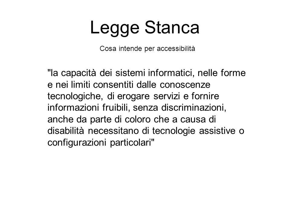 Accessibilità dei siti Legge 9 gennaio 2004, n.4Legge 9 gennaio 2004, n.