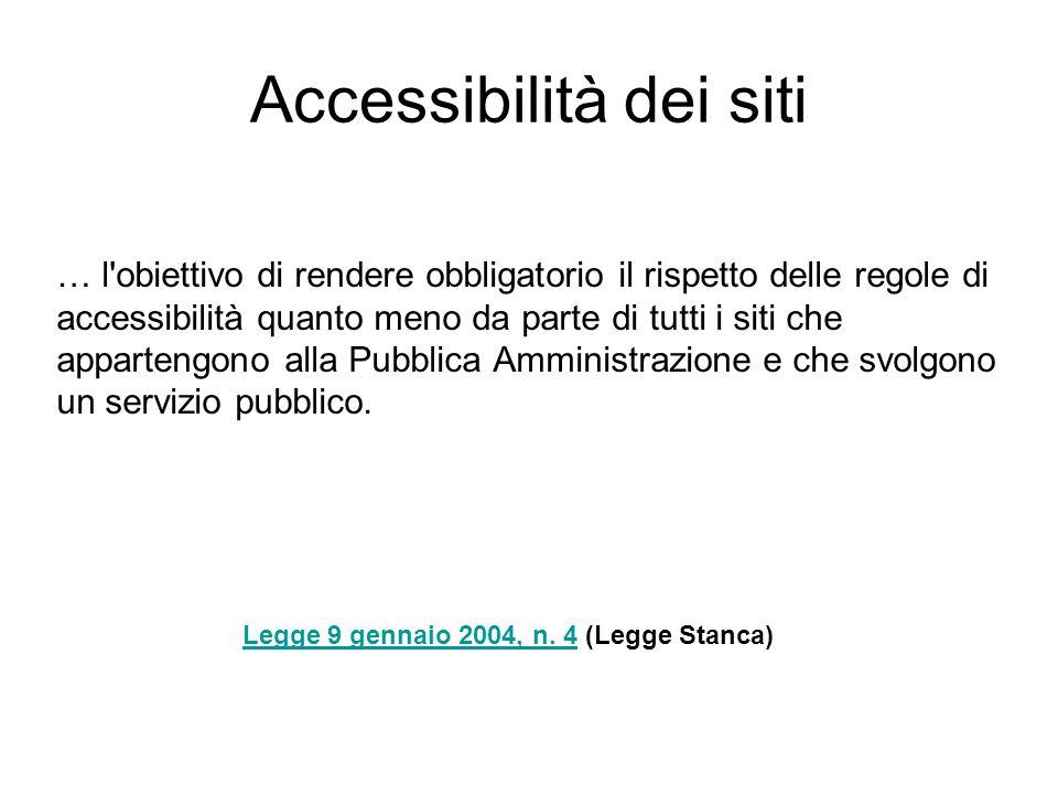 Accessibilità dei siti Legge 9 gennaio 2004, n. 4Legge 9 gennaio 2004, n.