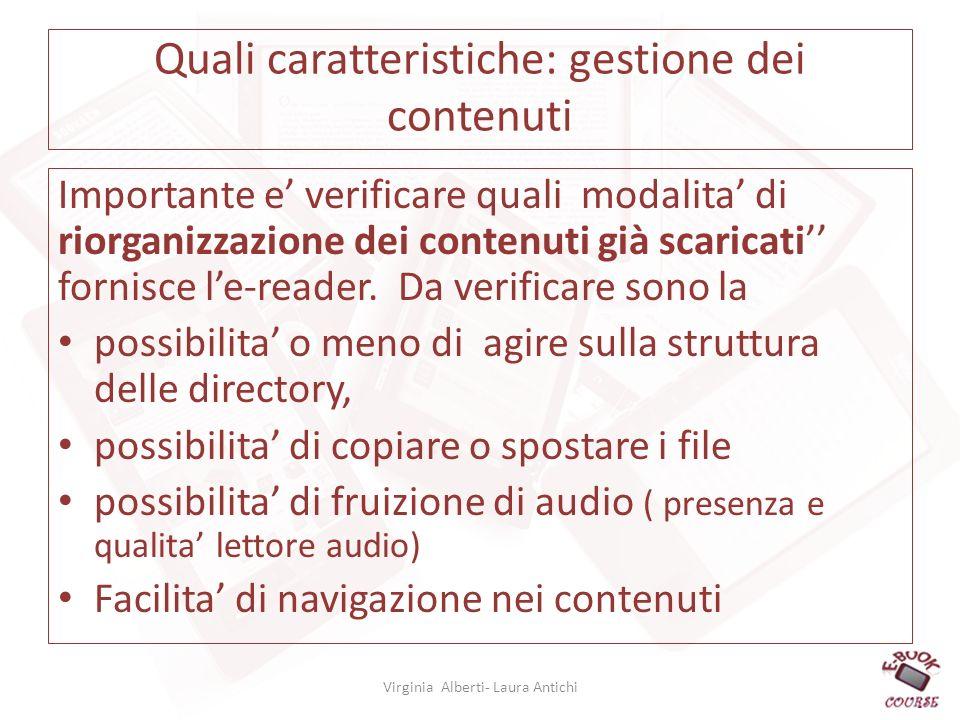 Quali caratteristiche: gestione dei contenuti Importante e verificare quali modalita di riorganizzazione dei contenuti già scaricati fornisce le-reader.