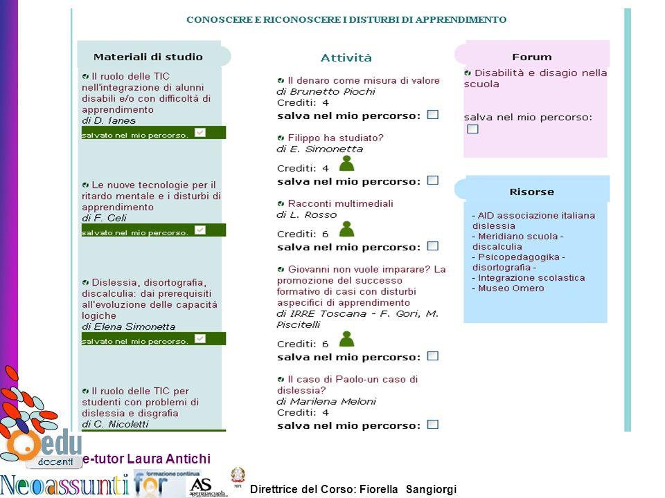 Direttrice del Corso: Fiorella Sangiorgi e-tutor Laura Antichi