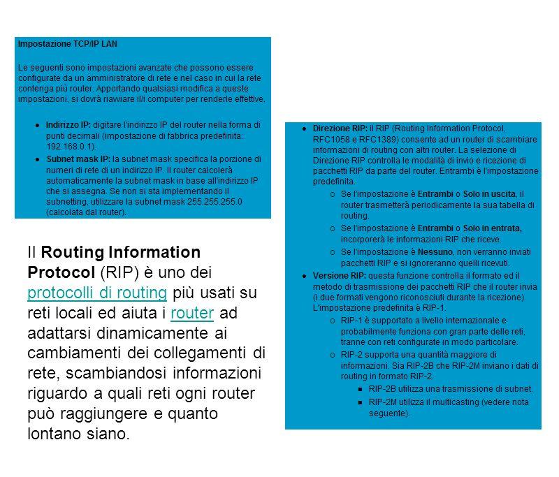 Il Routing Information Protocol (RIP) è uno dei protocolli di routing più usati su reti locali ed aiuta i router ad adattarsi dinamicamente ai cambiam