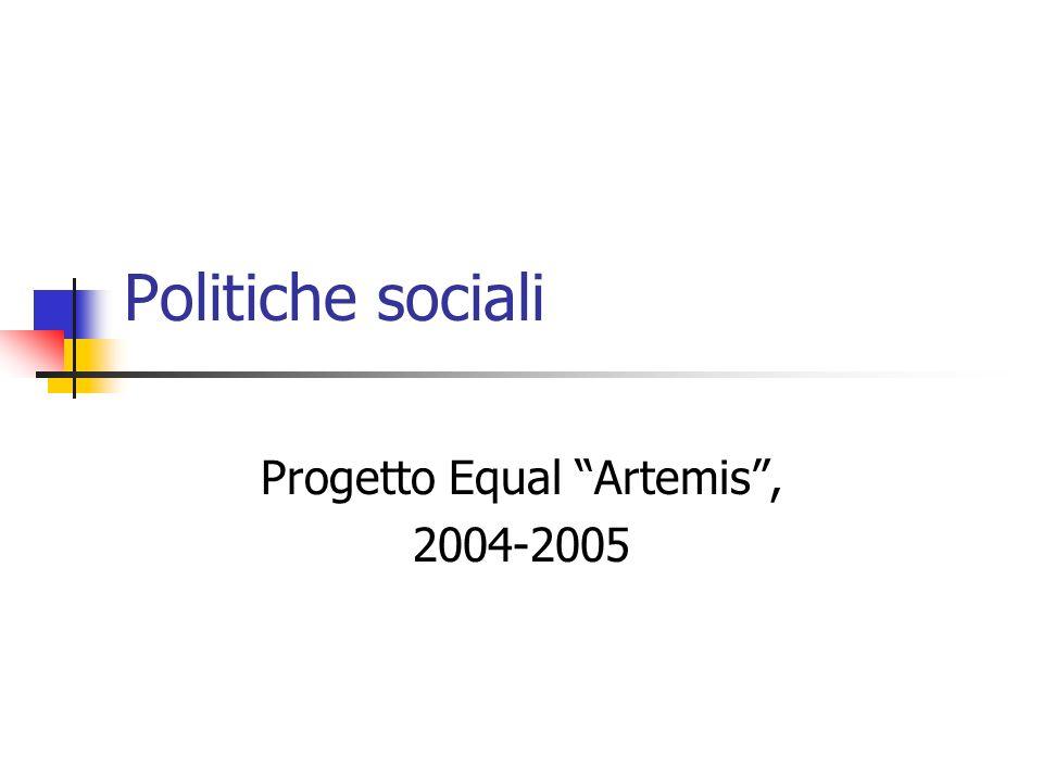 Politiche sociali Progetto Equal Artemis, 2004-2005