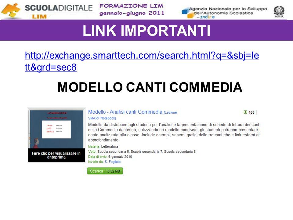 LINK IMPORTANTI http://exchange.smarttech.com/search.html q=&sbj=le tt&grd=sec8 MODELLO CANTI COMMEDIA