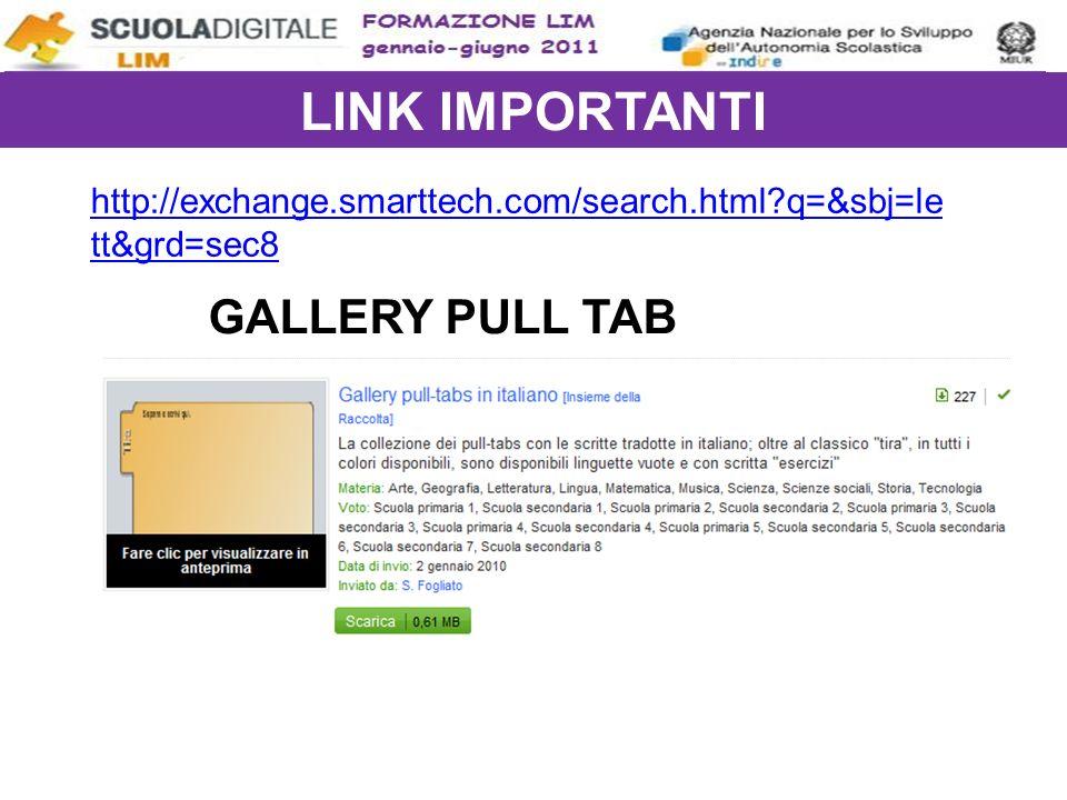 LINK IMPORTANTI GALLERY PULL TAB http://exchange.smarttech.com/search.html q=&sbj=le tt&grd=sec8
