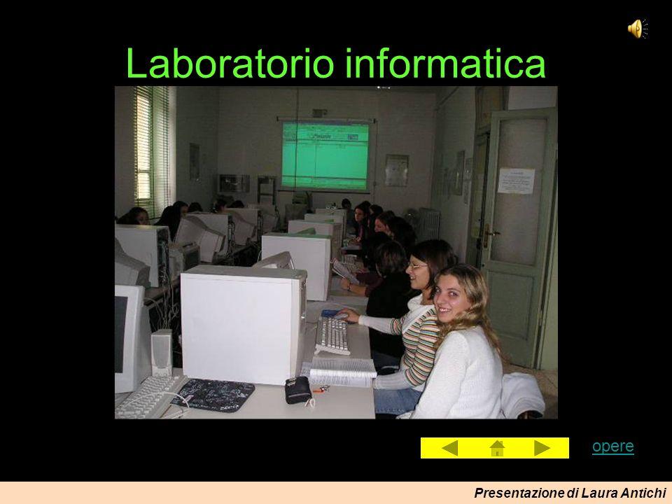 Presentazione di Laura Antichi Laboratorio informatica opere