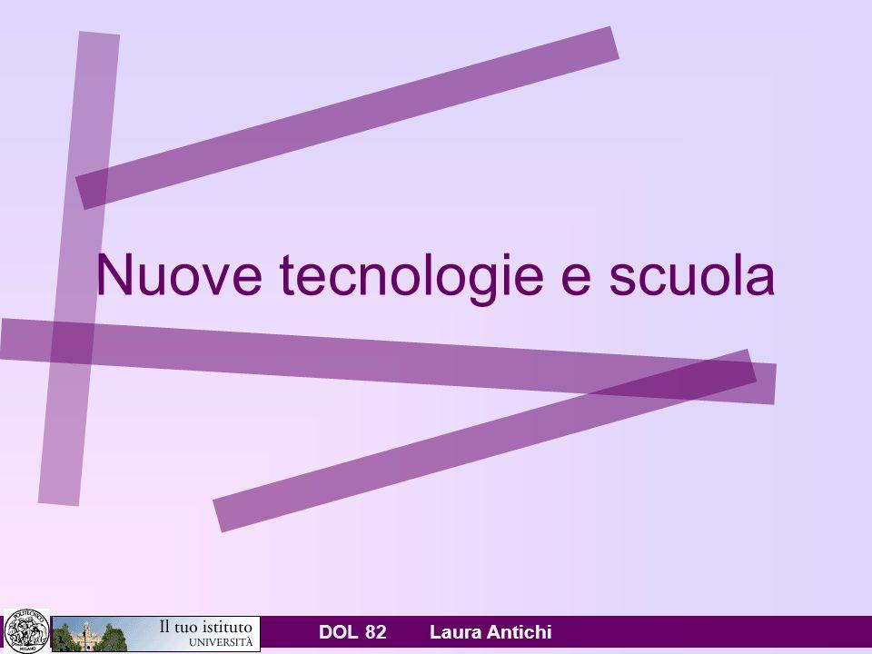 DOL 82 Laura Antichi Nuove tecnologie e scuola